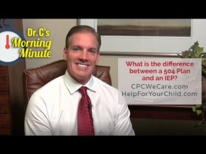 What is the difference between a 504 Plan and an IEP? -  Dr. C's Morning Minute 136