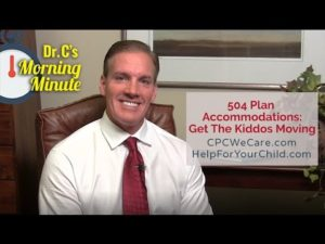 504 Plan Accommodations Get the Kiddos Moving - Dr. C's Morning Minute 138
