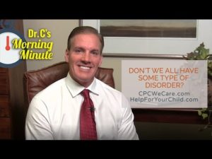 Don't We All Have Some Type Of Disorder? - Dr  C's Morning Minute 167